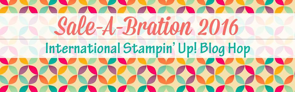 Sale-a-Bration 2016 International Stampin' Up! Blog Hop