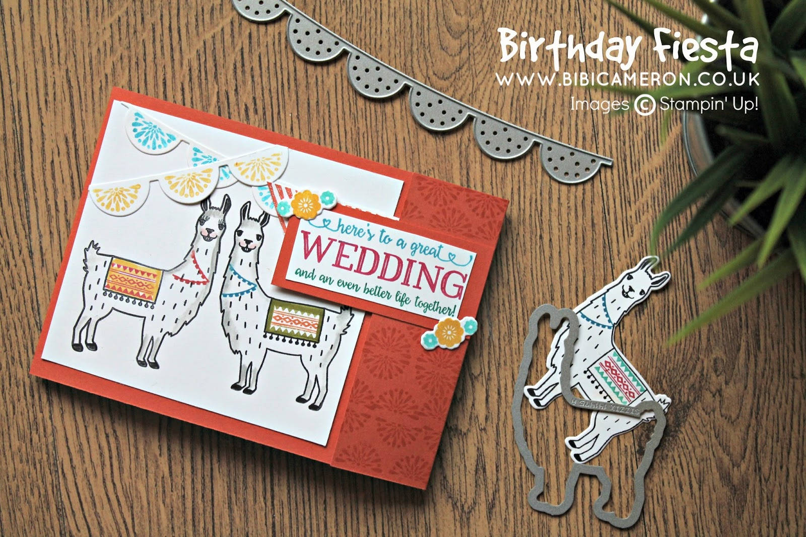 LLAMA WEDDING CARD + BIRTHDAY FIESTA BY STAMPIN' UP! GDP043 – Theme