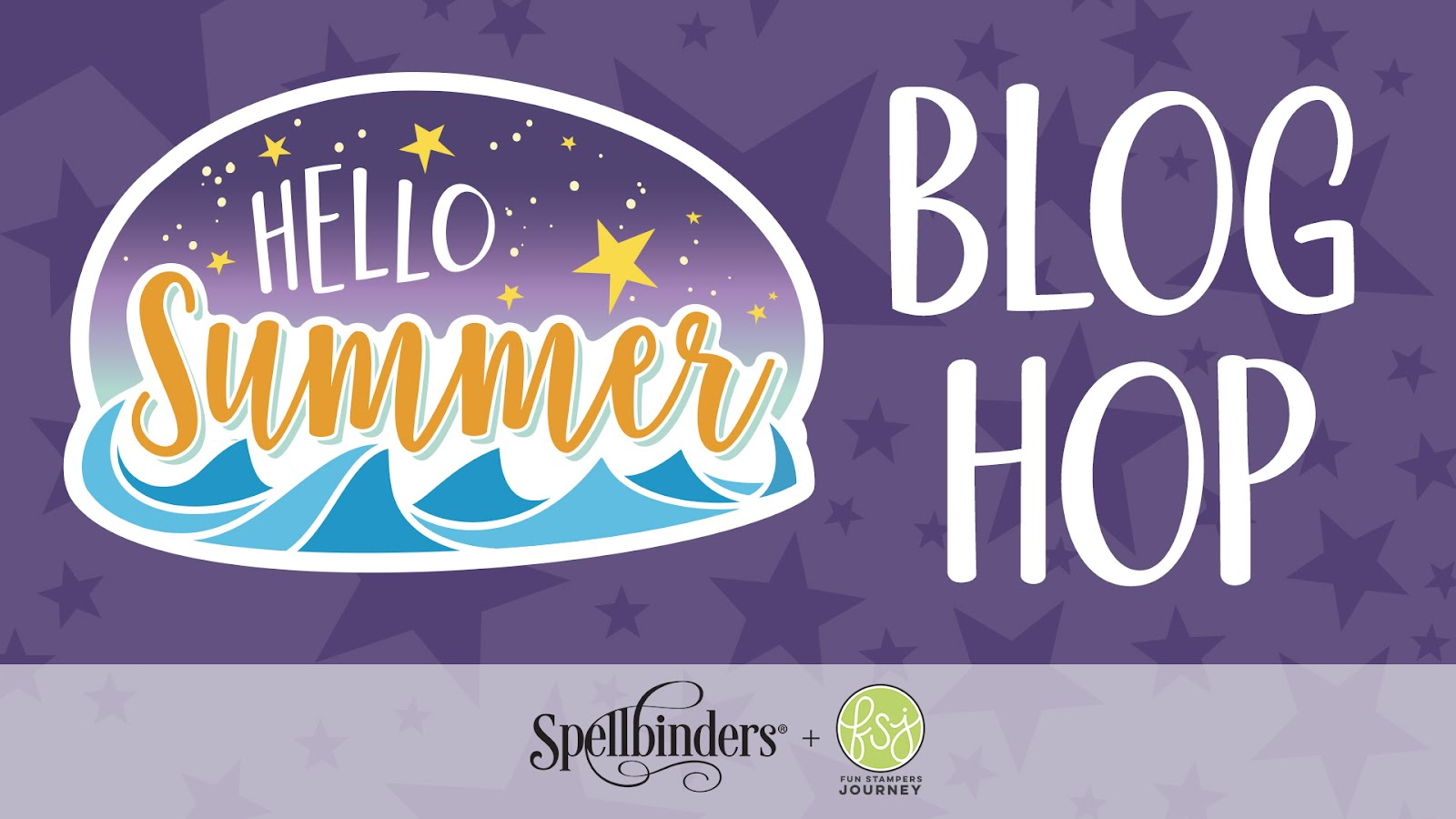 Hello Summer Release Blog Hop + Giveaway | Spellbinders + Fun Stampers Journey