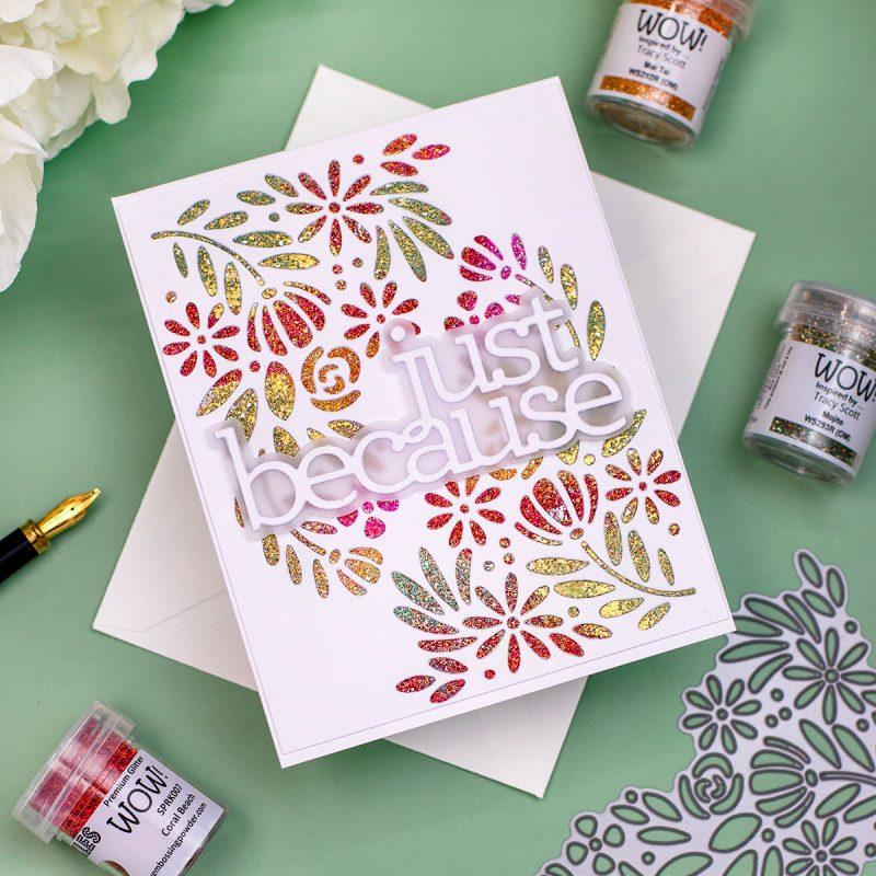 Painting with Embossing Powders or Heat Embossing Through Die- Cuts + SSS Spring Blooms Corner Die